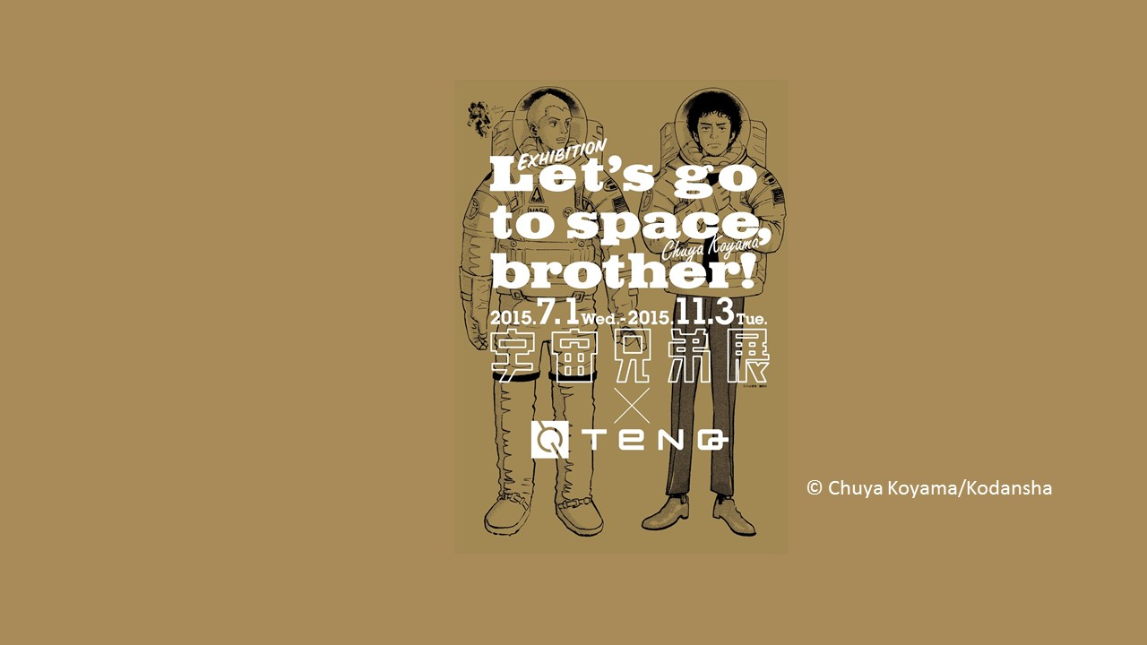 Space Brothers x teNQ